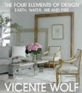The Four Elements of Design: Interiors Inspired by Air, Water, Earth, and Fire (Hardcover)