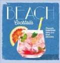 Beach Cocktails: Favorite Surfside Sips and Bar Snacks (Hardcover)