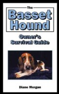 The Basset Hound Owner's Survival Guide (Hardcover)