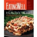 EatingWell for a Healthy Heart Cookbook: A Cardiologist's Guide to Adding Years to Your Life (Hardcover)