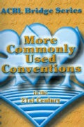 More Commonly Used Conventions: In the 21st Century (Paperback)