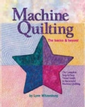 Machine Quilting: The Basics & Beyond (Hardcover)