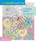 Calming Swirls Adult Coloring Book: Stress-relieving Designs to Color and Display (Paperback)