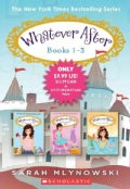 Whatever After: Fairest of All / If the Shoe Fits / Sink or Swim (Paperback)