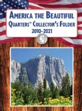 America the Beautiful Quarters Collector's Folder 2010-2021 (Board book)