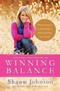 Winning Balance: What I've Learned So Far About Love, Faith, and Living Your Dreams (Hardcover)
