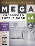 Simon & Schuster Mega Crossword Puzzle Book 4: 300 Never Before Published Crosswords (Paperback)