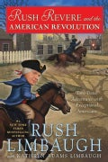 Rush Revere and the American Revolution: Time-Travel Adventures With Exceptional Americans (Hardcover)
