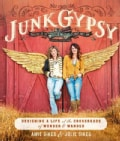 Junk Gypsy: Designing a Life at the Crossroads of Wonder & Wander (Paperback)