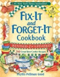 Fix-It and Forget-It Cookbook: 700 Great Slow Cooker Recipes (Paperback)