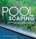 Pool Scaping: Gardening and Landscaping Around Your Swimming Pool and Spa (Paperback)