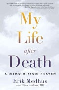 My Life After Death: A Memoir from Heaven (Paperback)