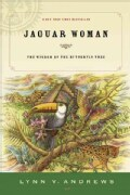 Jaguar Woman: The Wisdom of the Butterfly Tree (Paperback)