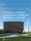 Official Guide to the Smithsonian National Museum of African American History & Culture (Paperback)