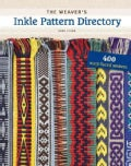 The Weaver's Inkle Pattern Directory (Hardcover)