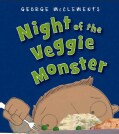 Night of the Veggie Monster (Hardcover)