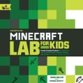 Unofficial Minecraft Lab for Kids: Family-Friendly Projects for Exploring and Teaching Math, Science, History, an... (Paperback)