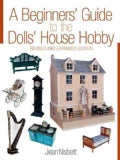 A Beginners' Guide to the Dolls' House Hobby (Paperback)