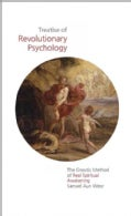 Treatise of Revolutionary Psychology: The Gnostic Method of Real Spiritual Awakening (Paperback)