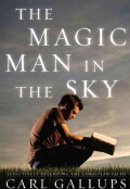 The Magic Man in the Sky: Effectively Defending the Christian Faith (Hardcover)