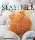 Next Time You See a Seashell (Paperback)