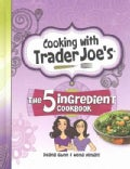 The 5 Ingredient Cookbook (Hardcover)