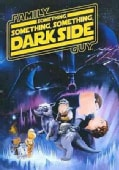 Family Guy Presents: Something, Something, Something Dark Side (DVD)