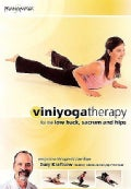 Viniyoga Yoga Therapy for the Low Back, Sacrum & Hips with Gary Kraftsow (DVD)