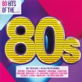 80 HITS OF THE 80S - 80 HITS OF THE 80S