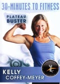 30-Minutes to Fitness: Plateau Buster with Kelly Coffey-Meyer (DVD)