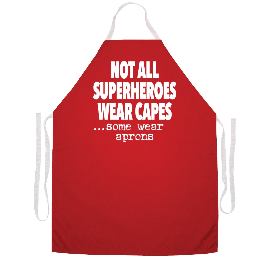 Shop Not All Superheros Wear Capes Some Aprons Kitchen Apron Red