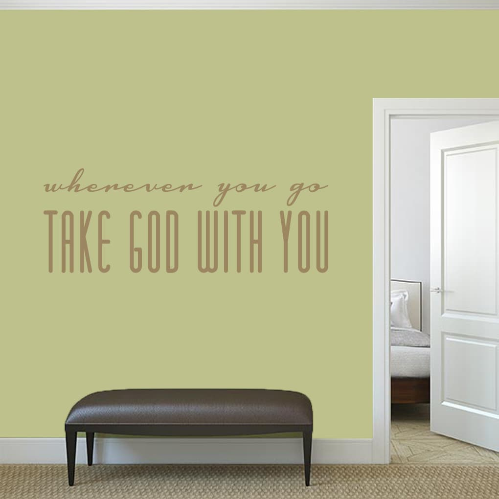 Shop Take God With You Wall Decal - 60\
