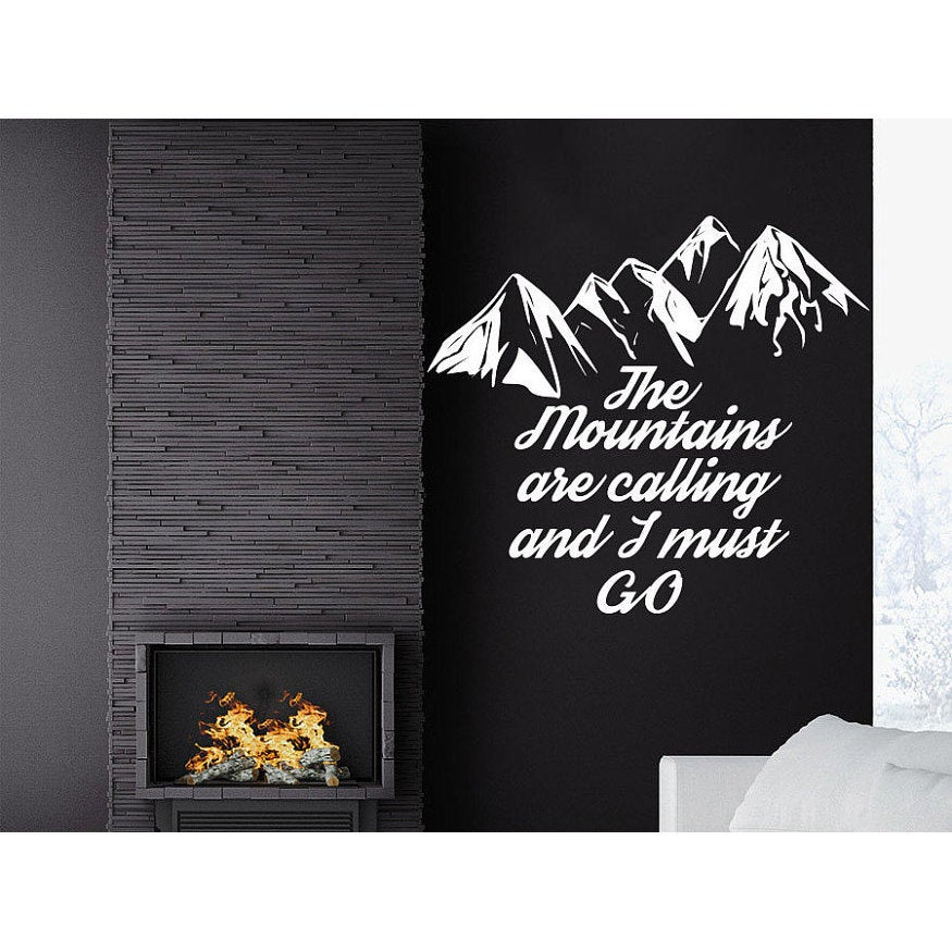 Shop The Mountains Are Calling And I Must Go John Muir Quote Decor