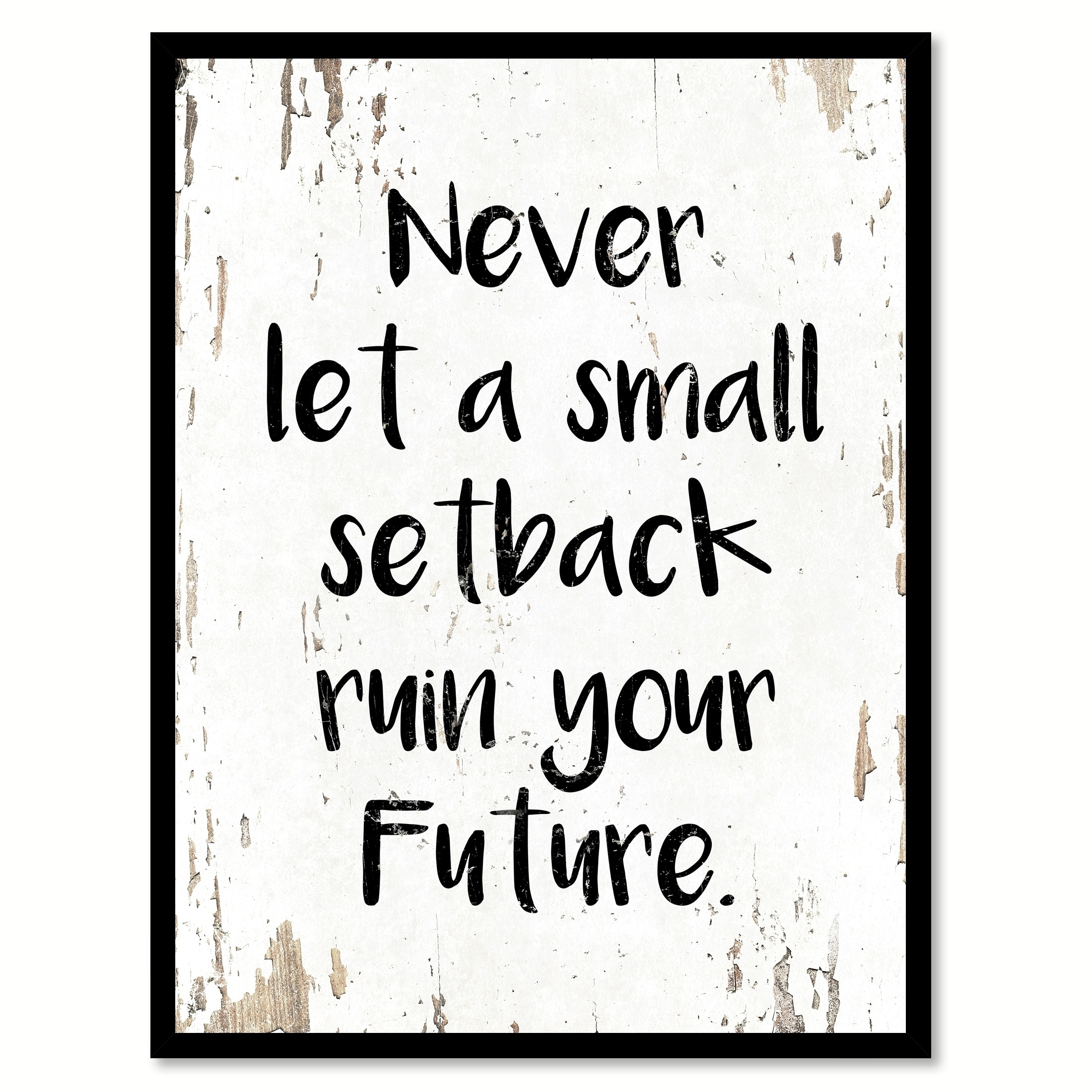 Shop Never Let A Small Setback Ruin Your Future Saying Canvas Print