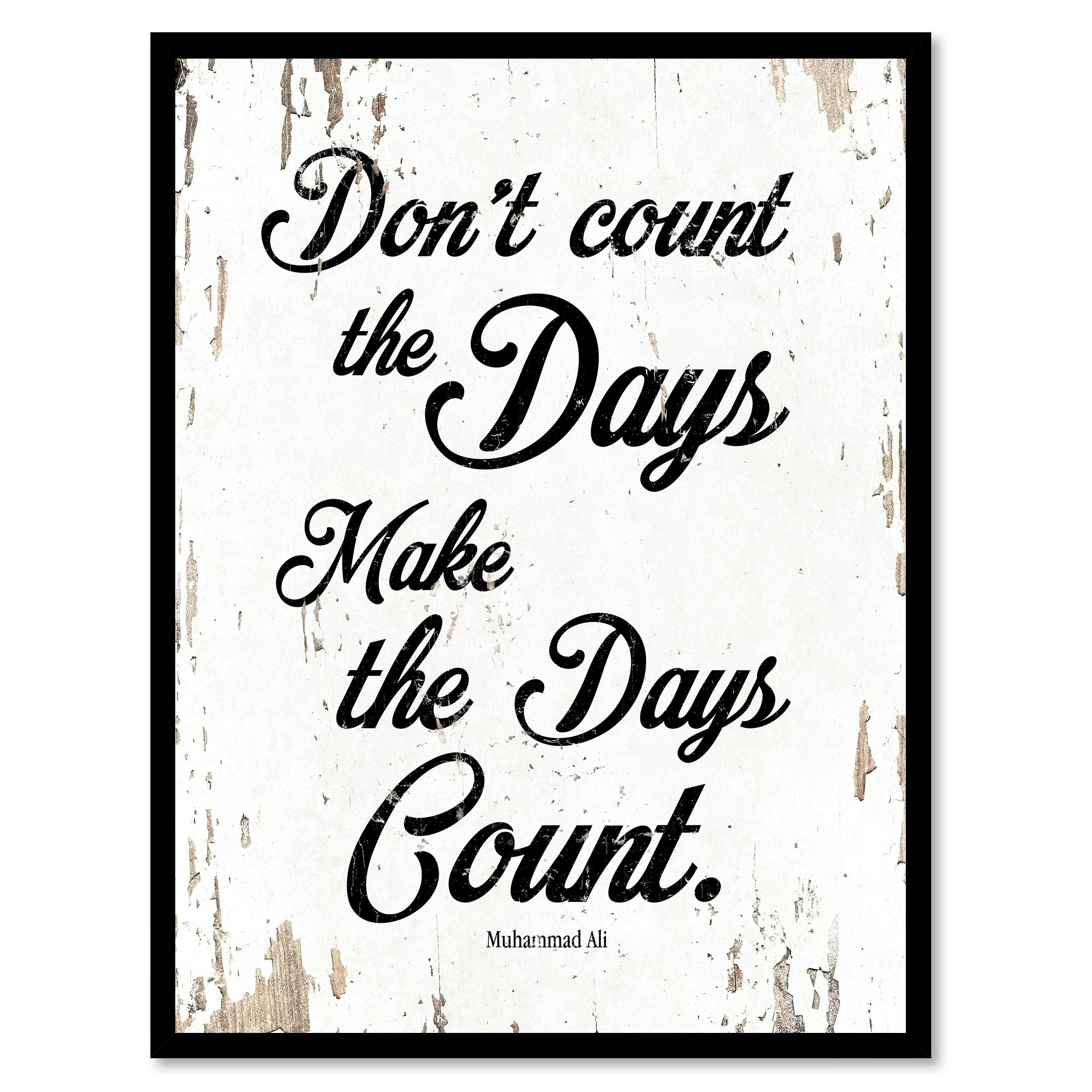 Dont count the days make the days count quote saying canvas print dont count the days make the days count quote saying canvas print picture frame home decor wall art free shipping on orders over 45 overstock jeuxipadfo Gallery