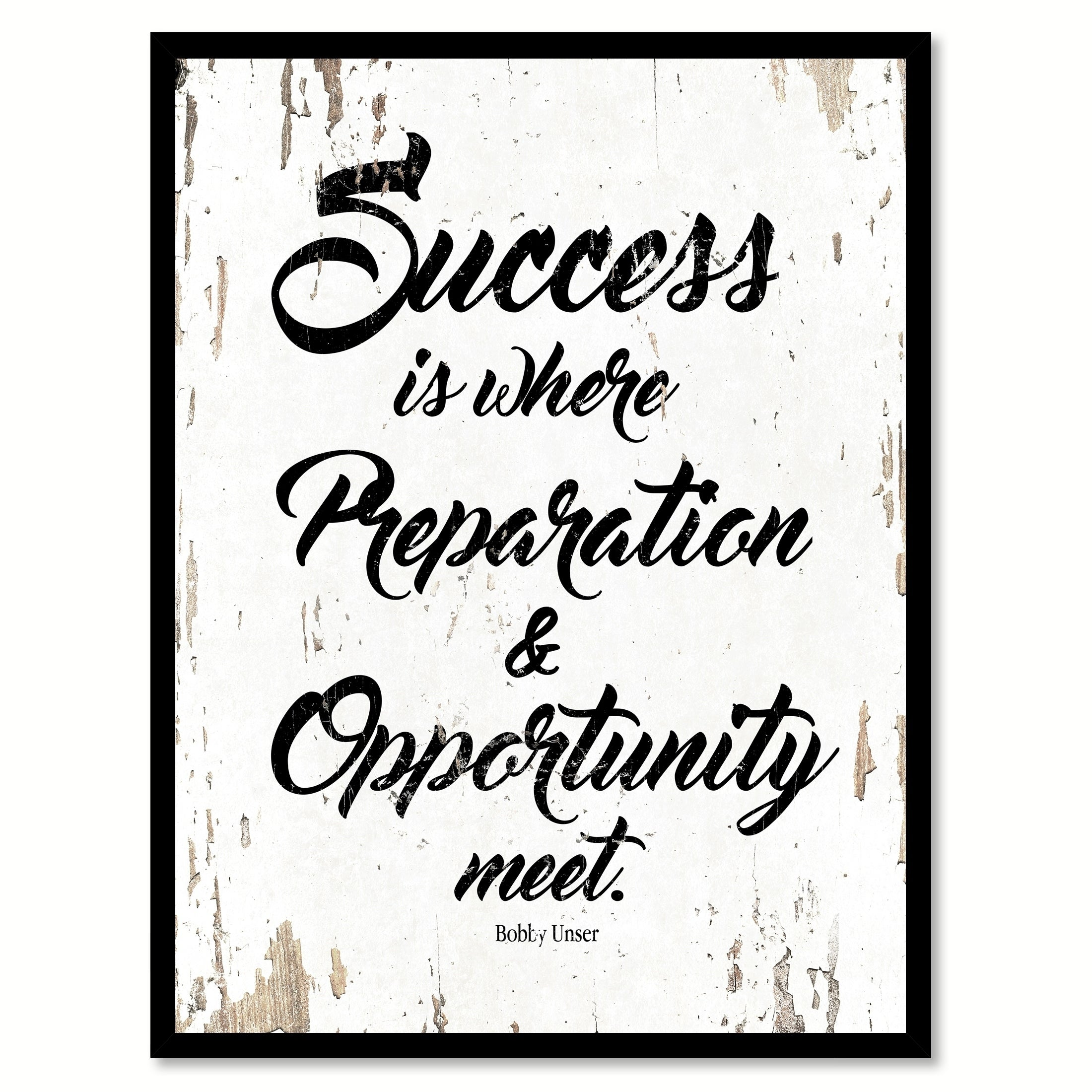 Success Is Where Preparation & Opportunity Meet Bobby Unser Saying ...