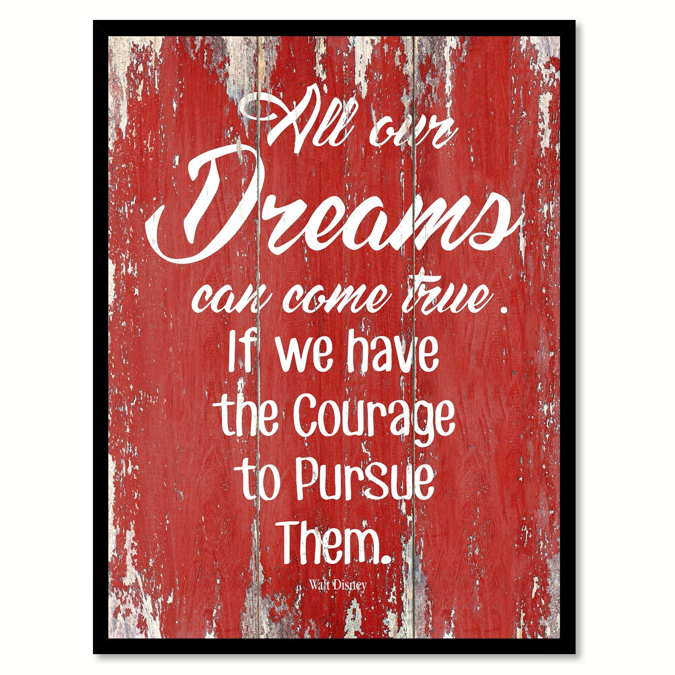 Shop All Our Dreams Can Come True Walt Disney Inspirational Quote ...
