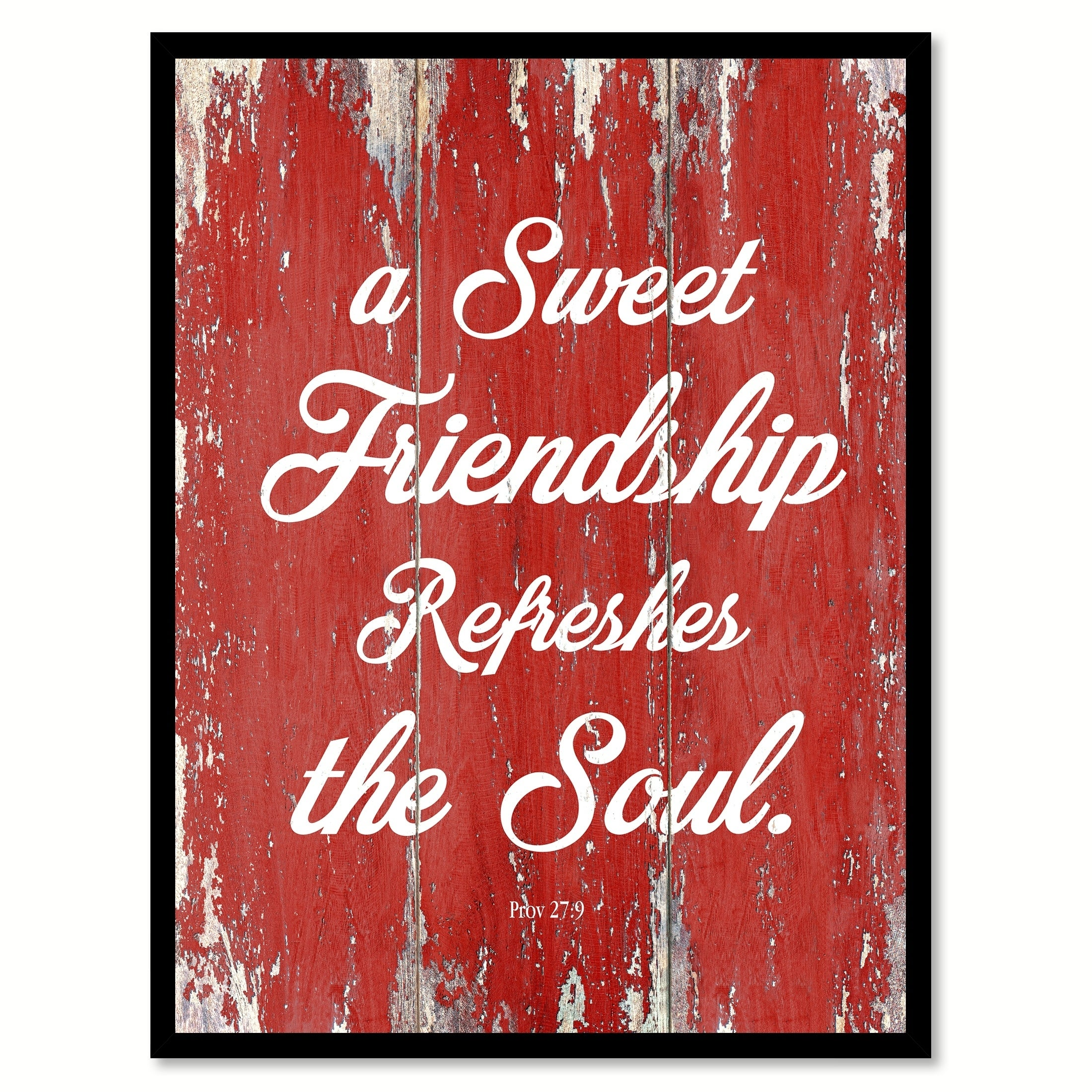 Shop A Sweet Friendship Refreshes The Soul Proverbs 27:9 Quote ...
