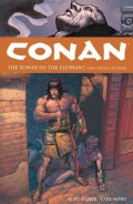 Conan 3: The Tower of the Elephant And Other Stories (Paperback)