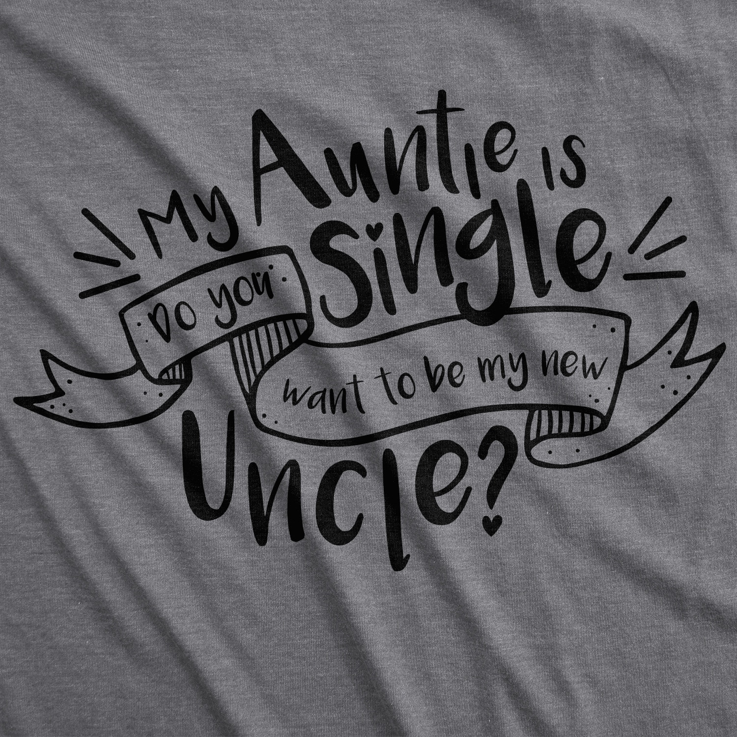 4bbb0e6fd Shop Toddler My Auntie Is Single Tshirt Funny Dating Tee For Baby - On Sale  - Free Shipping On Orders Over $45 - Overstock - 23600830