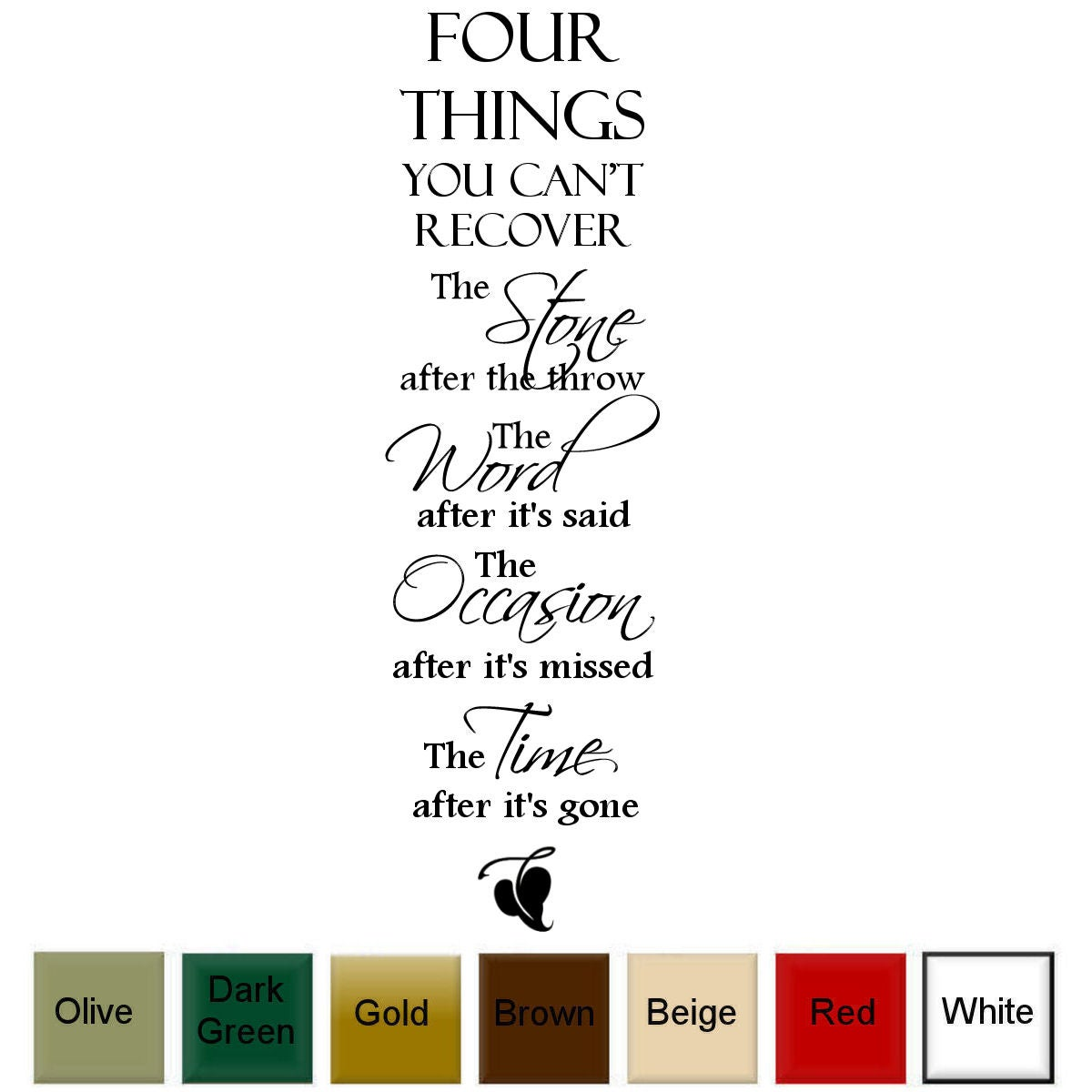 242878cb26eeb 'Four Things You Can't Recover.....' Vinyl Wall Quote Art Decal