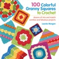 St. Martin's Books-100 Colorful Granny Squares To Crochet