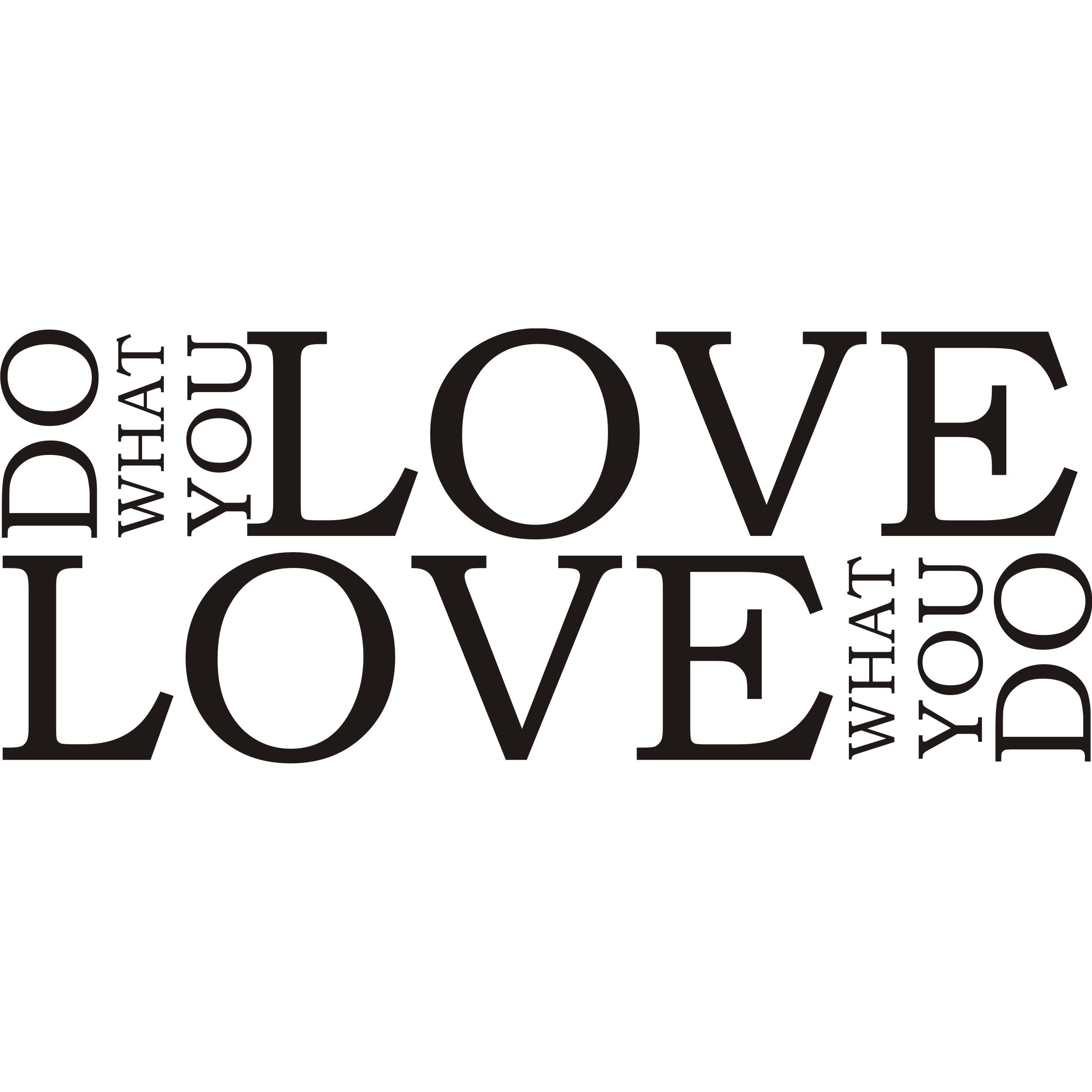 Do What You Love Love What You Do Quote Design On Style 'do What You Love Love What You Do' Black Vinyl