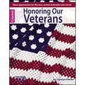 Leisure Arts-Honoring Our Veterans