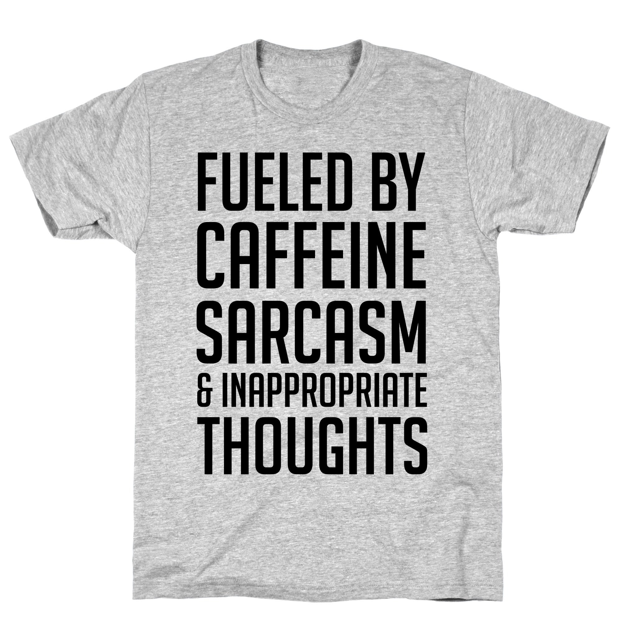 Shop Fueled By Caffeine, Sarcasm & Inappropriate Thoughts Athletic ...