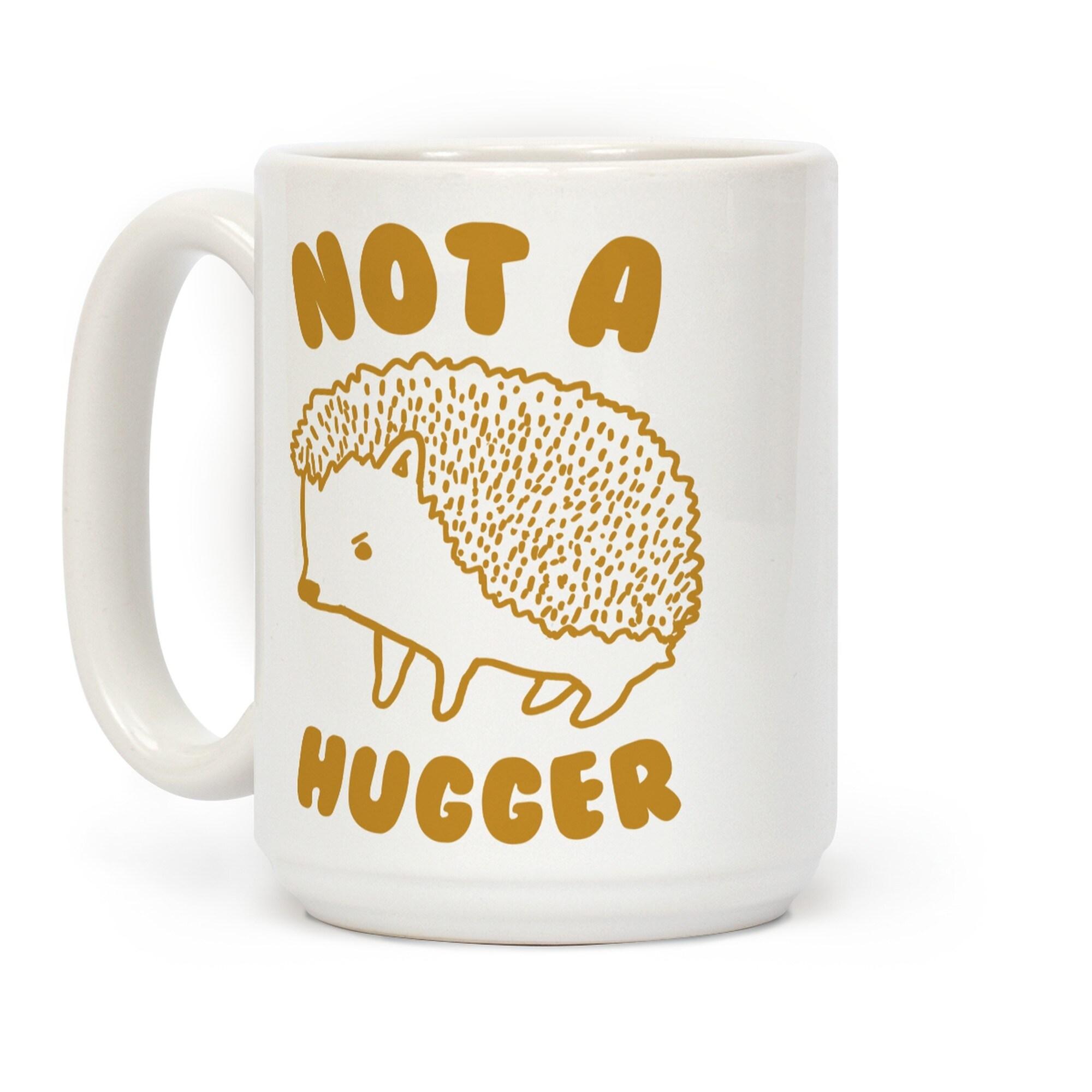 LookHUMAN Big Hug Mug White 15 Ounce Ceramic Coffee Mug