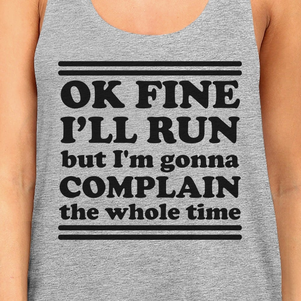 bb1770f7736d4 Shop Run Complain Womens Grey Funny Graphic Tank Top Funny Workout Gift -  Free Shipping On Orders Over  45 - Overstock - 21473866