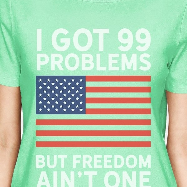 5ddf90786 Shop Got 99 Problems Womens Humorous T-Shirt Ideas For Fourth Of July -  Free Shipping On Orders Over $45 - Overstock - 16345545