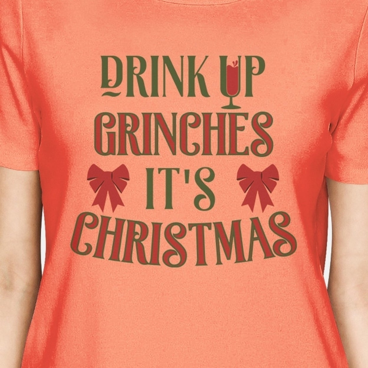 8d851c85 Shop Drink Up Grinches Its Christmas Tshirt Funny Womens Winter Top Gift -  On Sale - Free Shipping On Orders Over $45 - Overstock - 22998793