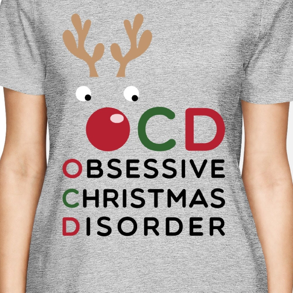 Shop OCD Obsessive Christmas Disorder Grey Women\'s Tee Cute Holiday ...